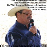 Eddie Kutz racist joke about first lady Michelle Obama at rodeo in California. Not welcomed.