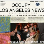 Occupy Los Angeles News archives issue 8 available for download http://www.occupylosangelesnews.org/newsletters/OccupyLosAngelesNewsIssue8Oct272011.pdf