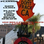 Environmentalists, occupiers and other activists will gather at Cal State Long Beach on Monday 1.6.2014 to protest fracking as discussions by state regulators begins