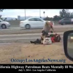 California Highway Patrolman Beats Los Angeles Mentally Ill Woman on LA Freeway