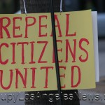 "We Will ""Repeal Citizens United"" Promised Democratic Presumptive Nominee Hillary Clinton and Senator Elizabeth Warren"